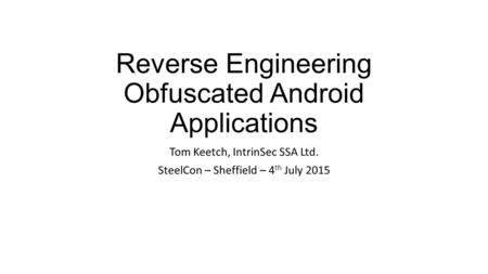 Reverse Engineering Obfuscated Android Applications