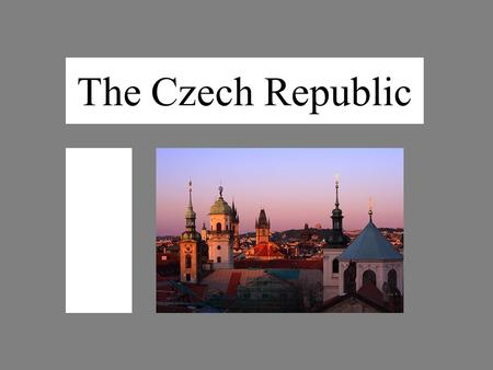 The Czech Republic. Area: 78,886 square metres Population: 10,287,189 inhabitants Member of NATO since 1999 Member of EU since 2004.