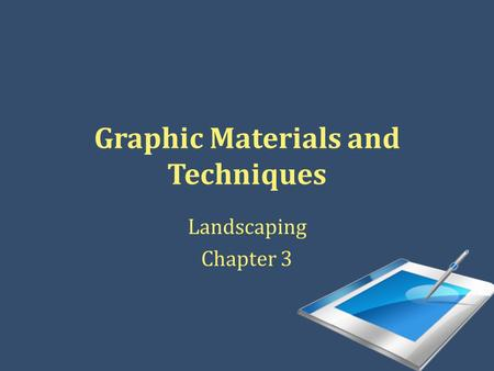 Graphic Materials and Techniques