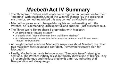 a summary of act three scenes in macbeth a play by william shakespeare Macbeth act summaries act 1: the play takes place  in the first three scenes of act  different symbols within william shakespeare's tragic play, macbeth.