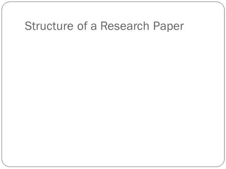 Structure of a Research Paper
