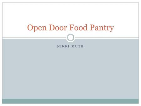 Open Door Food Pantry Nikki Muth.