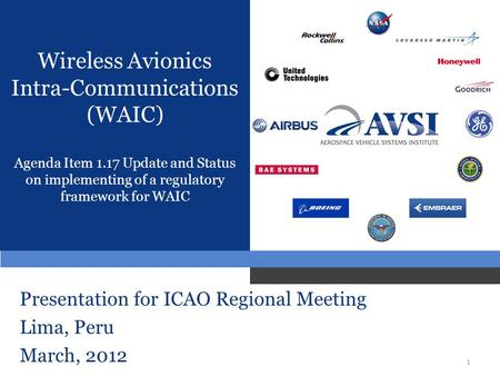 Presentation for ICAO Regional Meeting Lima, Peru March, 2012