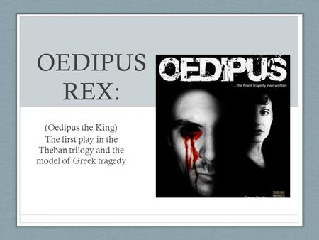 a literary analysis of the blindness in oedipus the king by sophocles Analysis of oedipus the king talk about a piece of ancient greek literature there's no denying that oedipus is a analysis of sophocles' 'oedipus the king.
