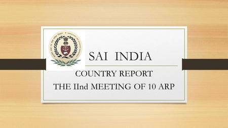 SAI INDIA COUNTRY REPORT THE IInd MEETING OF 10 ARP.