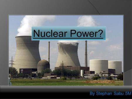 nuclear sustainability Nuclear energy is a mixed bag in terms of the question of sustainability the biggest dilemma for those concerned about anthropogenic climate change but skeptical of nuclear is that nuclear energy is considered a carbon-free source, and since it is responsible for a significant portion of non-fossil fuel based electricity production worldwide and is a.