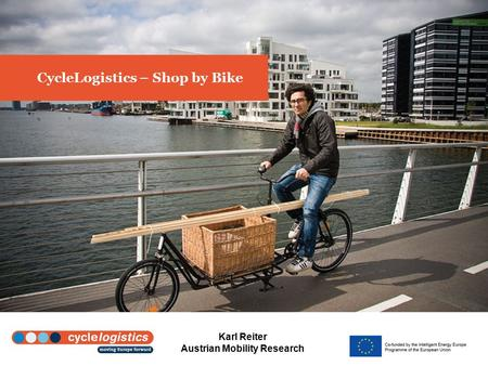 Karl Reiter Austrian Mobility Research CycleLogistics – Shop by Bike.