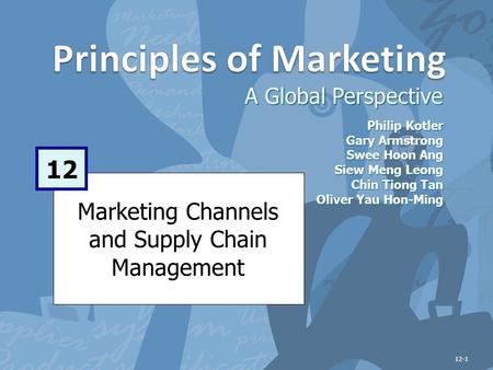 Learning Objectives After studying this chapter, you should be able to: Explain how companies use marketing channels and discuss the functions these channels.