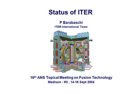 ITER International Team 16th ANS Topical Meeting on Fusion Technology