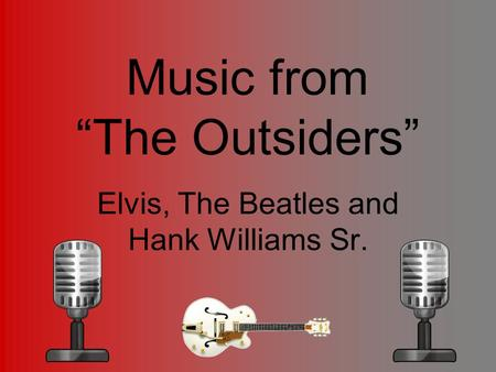 "Music from ""The Outsiders"""