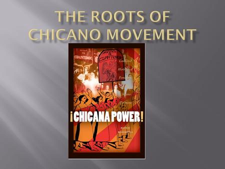There are many different beliefs of when was the start of the Chicano Movement. For example:  Columbus first attempt to land in the Americas  The defense.