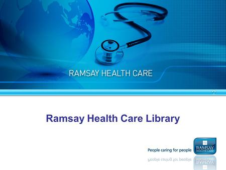 Presentation Title Ramsay Health Care Library. The Ramsay Health Care Library is an online Library offering research databases, ejournals and ebooks.