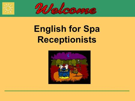 English for Spa Receptionists