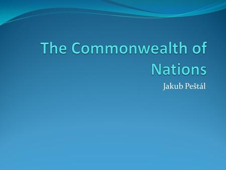 Jakub Peštál. General facts Official language English Head of the Commonwealth Queen Elizabeth II. Number of member states 53 Date of establishment 1949.