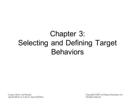 Chapter 3: Selecting and Defining Target Behaviors