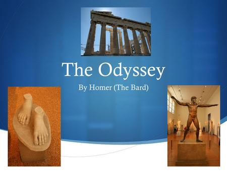 The Odyssey By Homer (The Bard).