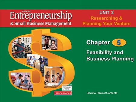 Feasibility and Business Planning Back to Table of Contents UNIT 2 Researching & Planning Your Venture.