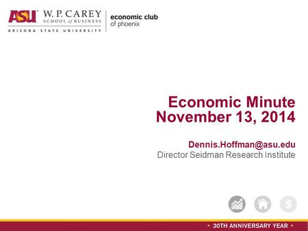 Subtitle text can go here Economic Minute November 13, 2014 Director Seidman Research Institute.