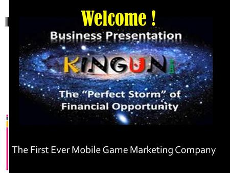The First Ever Mobile Game Marketing Company Welcome !