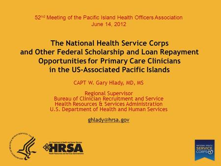 The National Health Service Corps and Other Federal Scholarship and Loan Repayment Opportunities for Primary Care Clinicians in the US-Associated Pacific.
