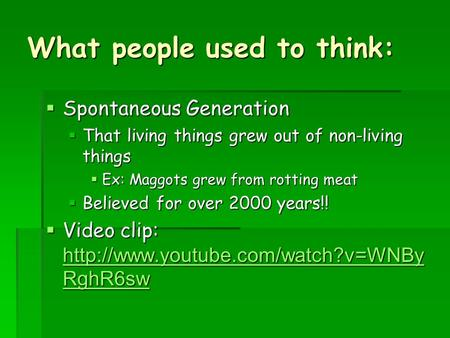 What people used to think: