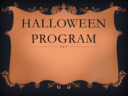 Halloween Program.