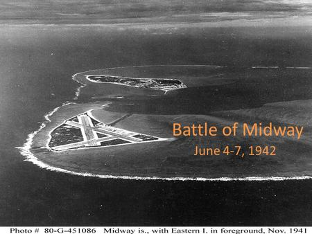 an overview of the battle of midway The battle of midway, june 3-6, 1942 gives you all the parts you need to gain insight into the questions facing both sides paul rohrbaugh's design blends clean simplicity with a fine level of detail (even accounting for the japanese planes intended to be assembled and used on the captured island) it includes an overview.