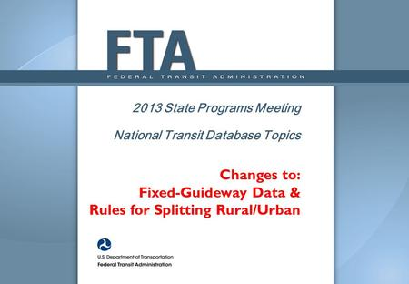 Changes to: Fixed-Guideway Data & Rules for Splitting Rural/Urban.