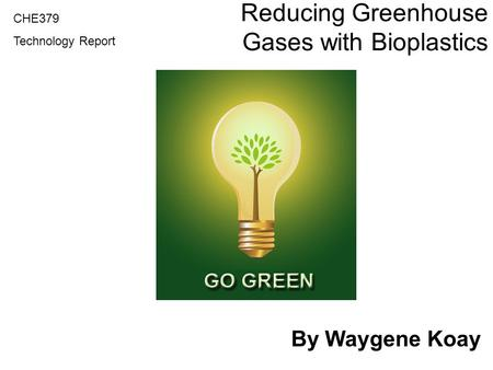 Reducing Greenhouse Gases with Bioplastics