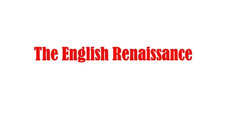 The English Renaissance. Latin (and to a lesser extent Greek and French) was still very much considered the language of education and scholarship at this.