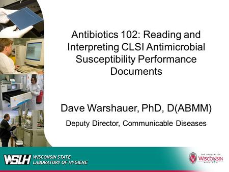 Dave Warshauer, PhD, D(ABMM)