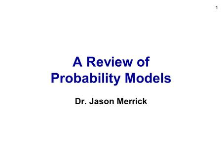 A Review of Probability Models