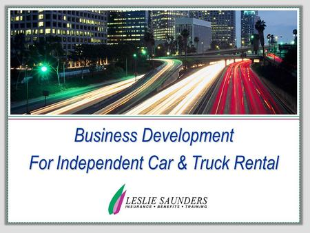 Business Development For Independent Car & Truck Rental.