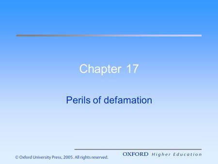 Chapter 17 Perils of defamation. Introduction – the aims of this lecture are to help you understand: Australian defamation law The three components of.