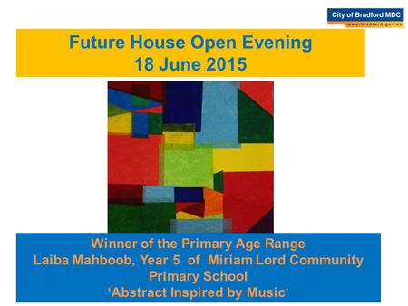 Winner of the Primary Age Range Laiba Mahboob, Year 5 of Miriam Lord Community Primary School 'Abstract Inspired by Music ' Future House Open Evening 18.