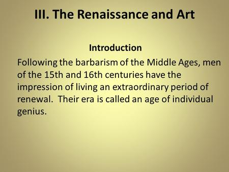 III. The Renaissance and Art