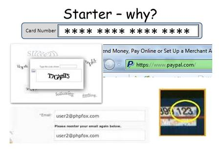 Starter – why? Card Number **** ****. Online Goods and Services 3 Theory revision You will complete the activities in this PowerPoint and use the revision.