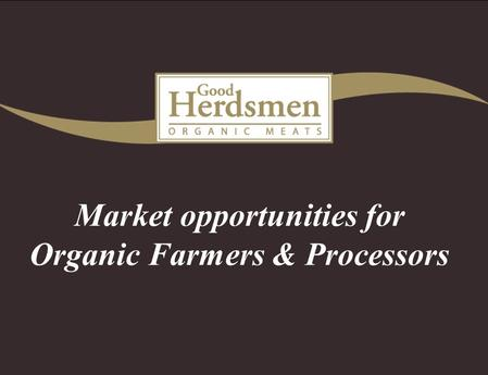 Market opportunities for Organic Farmers & Processors.