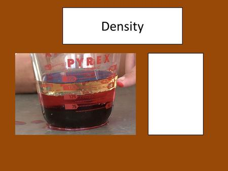 Density. Computing Density Density = mass (g) volume (cm 3 ) DETERMINE VOLUME: DETERMINE MASS: RT = Pg. 1.