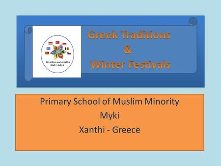 Primary School of Muslim Minority Myki Xanthi - Greece.