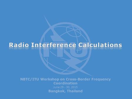 Radio Interference Calculations