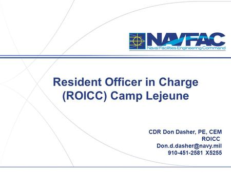 Resident Officer in Charge (ROICC) Camp Lejeune