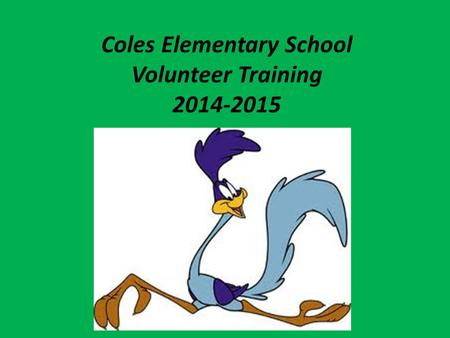 Coles Elementary School Volunteer Training 2014-2015.