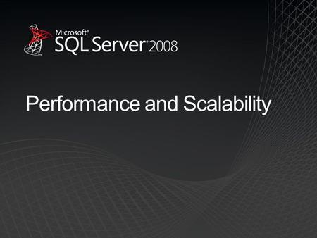 Performance and Scalability. Performance and Scalability Challenges Optimizing PerformanceScaling UpScaling Out.