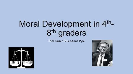 Moral Development in 4th-8th graders