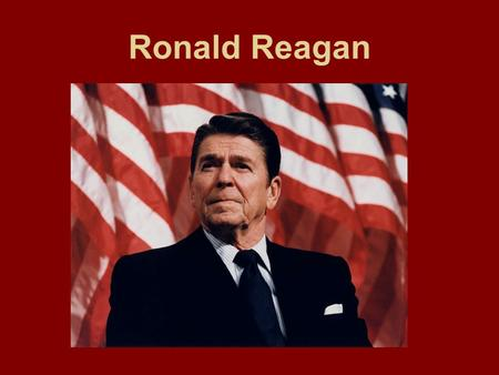 Ronald Reagan. Two Views: Liberal and Conservatives –Liberals – Favored government intervention to help the needy. –Conservatives – Favored allowing the.