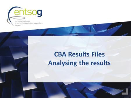 CBA Results Files Analysing the results. 2 We highly encourage you to >Read the CBA Methodology:  Annex F on Methodology of TYNDP 2015