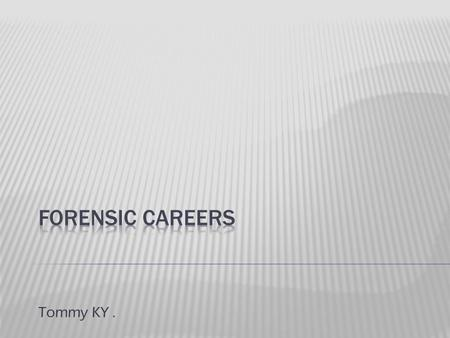 Tommy KY..  Forensic Fire arms Examiners are holders of Bachelor's of Science degree in various fields including Criminal Justice but has a better learning.