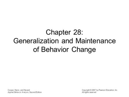 Chapter 28: Generalization and Maintenance of Behavior Change