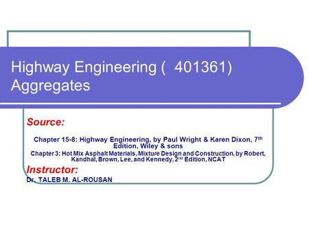 Highway Engineering ) ) Aggregates